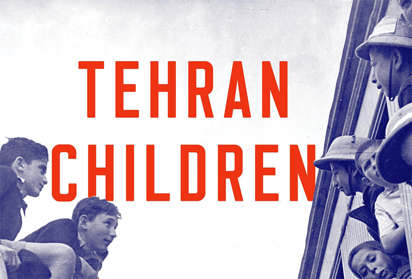 """Holocaust Remembrance Day Lecture: """"Tehran Children: A Holocaust Refugee Odyssey"""